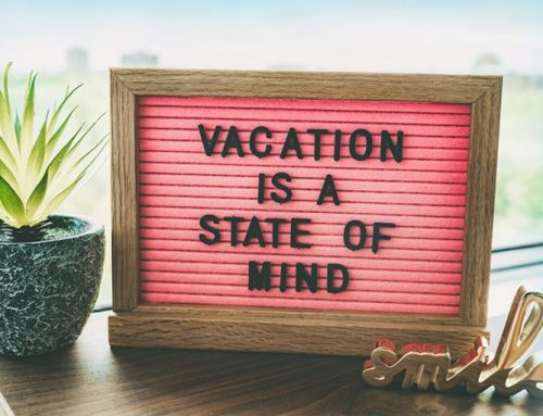 Vacation is a State of Mind