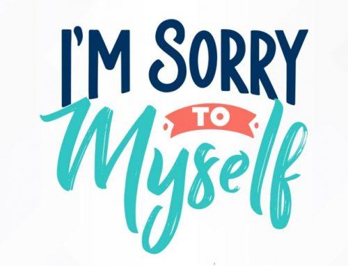 I'm Sorry to Myself
