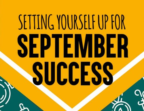 Setting Yourself Up for September Success