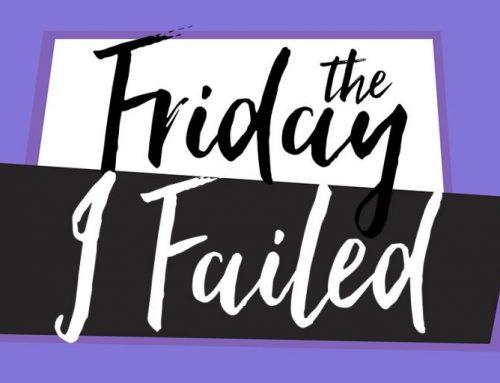 The Friday I Failed